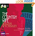 The Country Wife: Classic Radio Theat...