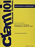img - for Studyguide for Biological Psychology by James W. Kalat, ISBN: 9781111831004 book / textbook / text book