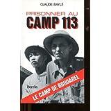 Prisonnier au camp 113par BAYLE (Claude)