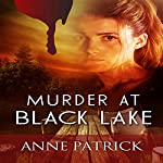Murder at Black Lake | Anne Patrick