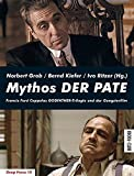 Image de Mythos DER PATE: Francis Ford Coppolas GODFATHER-Trilogie und der Gangsterfilm (Deep Focus)