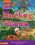 img - for Rocks and Plants (God's Creation Series) book / textbook / text book