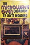 img - for The Microwave Oven Cookbook book / textbook / text book