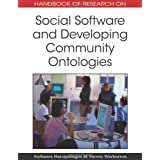 Handbook of Research on Social Software and Developing Community Ontologiesby Stylianos Hatzipanagos