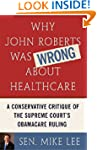 Why John Roberts Was Wrong About Heal...