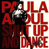 Shut Up and Dance - Paula Abdul