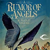 A Rumor of Angels | [Marjorie Bradley Kellogg]