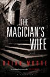 The Magician's Wife: Reissued