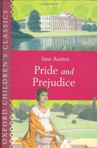 Pride and Prejudice (Oxford Children's Classics)