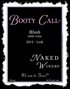 2012 Booty Call Blush 750 mL