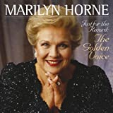 Marilyn Horne - Just for the Record: The Golden Voiceby Various Artists