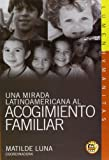 img - for Una mirada latinoamericana al acogimiento familiar (Spanish Edition) book / textbook / text book