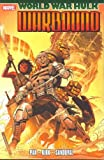 Greg Pak Hulk: World War Hulk - Warbound