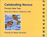 Celebrating Norouz (Persian New Year) [Paperback]