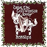 Drive the Cold Winter Away by Horslips (2008-02-05)
