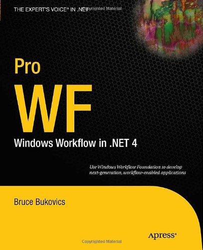 Pro WF: Windows Workflow in .NET 4.0