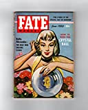 img - for Fate Magazine - True Stories of the Strange and The Unknown. June, 1955. Ghost Ship, Edgar Cayce, Singing Earache Cure, Crystal Ball Reading, Smashing Clouds with Thought, Murderous Lake of Bavenda, Whistling Horror-Dresden, N.Carolina Rock Writing book / textbook / text book