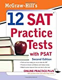 McGraw-Hill's 12 SAT Practice Tests with...