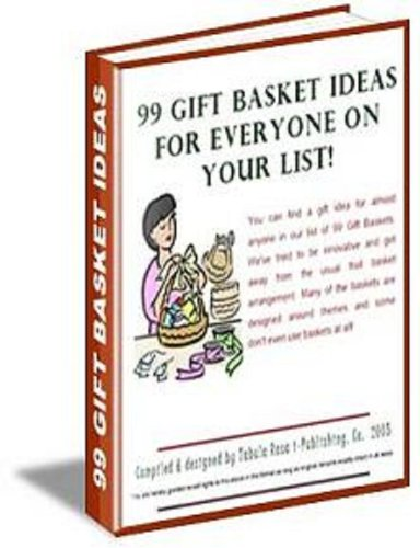 99 Gift Basket Ideas for Everyone on Your List
