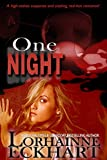 One Night (Kate and Walker: Deadly, Dangerous & Desired Book 1)