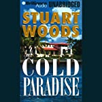 Cold Paradise: A Stone Barrington Novel (       UNABRIDGED) by Stuart Woods Narrated by Dick Hill