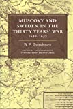 img - for Muscovy and Sweden in the Thirty Years' War 1630-1635 book / textbook / text book