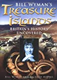 Bill Wyman's Treasure Islands: Britain's History Uncovered (0750939672) by Wyman, Bill