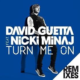 Turn Me On (Feat.Nicki Minaj) [Remixes]