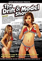 The Drift and Model Show
