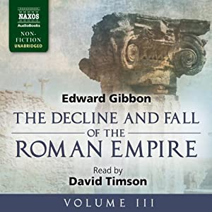 The Decline and Fall of the Roman Empire, Volume III | [Edward Gibbon]