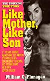 Like Mother, Like Son (0312956436) by Flanagan, William