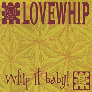 Whip It Baby!!