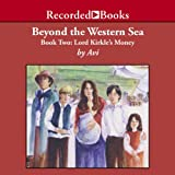 img - for Beyond the Western Sea: Book Two: Lord Kirkle's Money book / textbook / text book