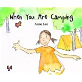 When You Are Camping (Picture Book)