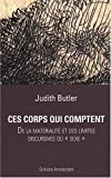 Ces corps qui comptent De la materialite et des limites discursiv (235480041X) by Judith Butler