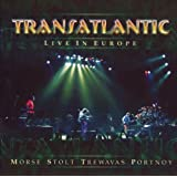 "Live in Europevon ""Transatlantic"""