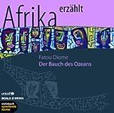 Der Bauch des Ozeans - Roman - 3 CDs - Fatou Diome