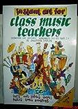 Instant Art for Class Music Teachers