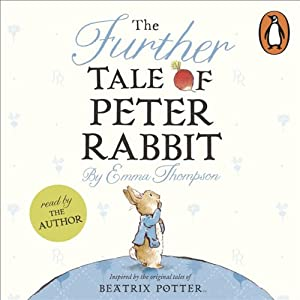 The Further Tale of Peter Rabbit Audiobook