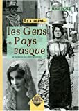 echange, troc Serge Pacaud - Les Gens du Pays basque.. il y a 100 ans