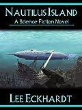 NAUTILUS ISLAND: A Novel of Captain Nemo and the Nautilus