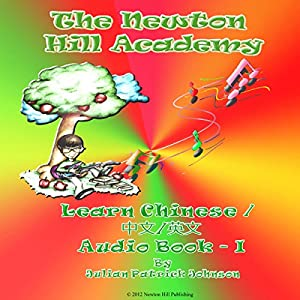 The Newton Hill Academy Learn Chinese Audiobook