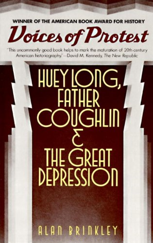 Voices of Protest: Huey Long, Father Coughlin, & the...
