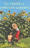 The Ladies of Garrison Gardens: A Novel
