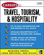 Careers in Travel, Tourism, & Hospitality, Second ed. (Professional Career Series)