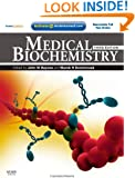 Medical Biochemistry: With STUDENT CONSULT Online Access, 3e (Medial Biochemistry)