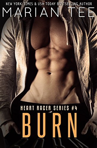 Marian Tee - Burn (Helios and MJ Book 2): Heart Racer College Biker Romance Series