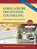 img - for Foreclosure Prevention Counseling: Preserving the American Dream book / textbook / text book