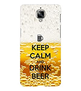 EPICCASE Keep beer and calm Mobile Back Case Cover For OnePlus Three (Designer Case)