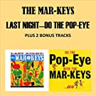 Last Night - Do The Pop Eye